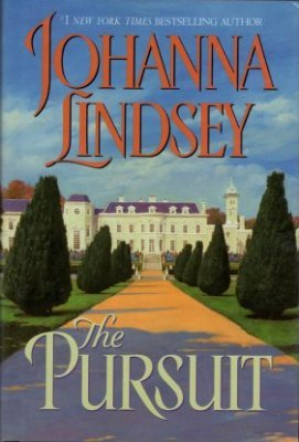 The Pursuit by Johanna Lindsey Historical Romance Hard Cover Fiction Fantasy Book
