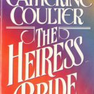 The Heiress Bride by Catherine Coulter Historical Romance Book Novel 0515111317