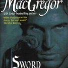 Sword Of Darkness by Kinley MacGregor Historical Romance Novel Book 0060565446