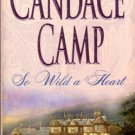 So Wild A Heart by Candace Camp Fiction Historical Romance Novel Book 1551668777