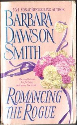 Romancing The Rogue by Barbara Dawson Smith Historical Romance Book Novel 0312975112
