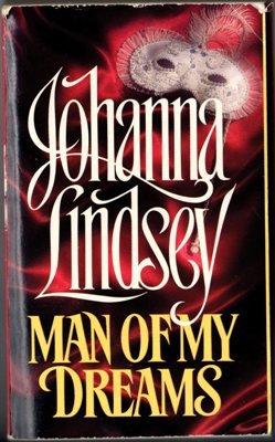 Man Of My Dreams by Johanna Lindsey Historical Romance Novel Book 0380756269