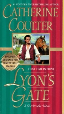 Lyon's Gate by Catherine Coulter Sherbrooke Historical Romance Book 0515138975