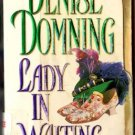 Lady In Waiting by Denise Domning Historical Romance Ex-Library Book 0451407717