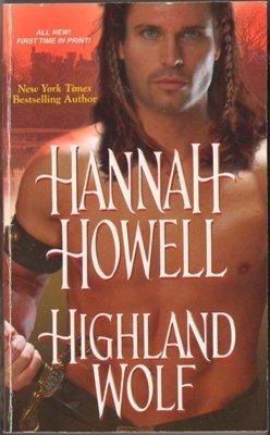 Highland Wolf by Hannah Howell Fiction Historical Romance Novel Book 082178000X