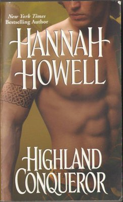 Highland Conqueror by Hannah Howell Historical Romance Fiction Book 0821777572