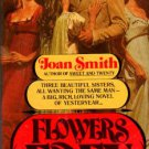 Flowers Of Eden by Joan Smith Historical Romance Book Fiction Novel 0449242102