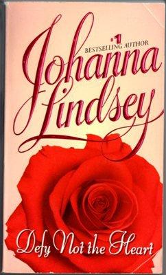 Defy Not The Heart by Johanna Lindsey Historical Romance Novel Book 0380752999