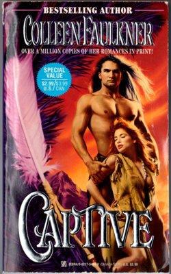 Captive by Colleen Faulkner Historical Romance Fiction Novel Book 082175484X