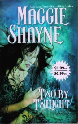 Two By Twilight by Maggie Shayne Run From Twilight Paranormal Book Novel 0778322661