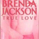 True Love by Brenda Jackson A Madaris Family Fiction Fantasy Love Romance Book Novel