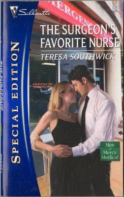 The Surgeon's Favorite Nurse by Teresa Southwick Special Edition Romance 0373655495