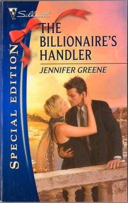 The Billionaire's Handler by Jennifer Greene Special Edition Romance 0373655630