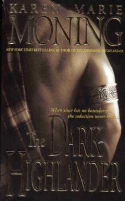 The Dark Highlander by Karen Marie Moning Paranormal Romance Novel Book 0440237556