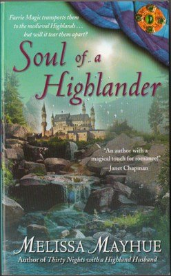 Soul Of A Highlander by Melissa Mayhue Paranormal Romance Novel Book 1416572589