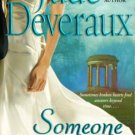 Someone To Love by Jude Deveraux Paranormal Romance Novel Book 0743437179