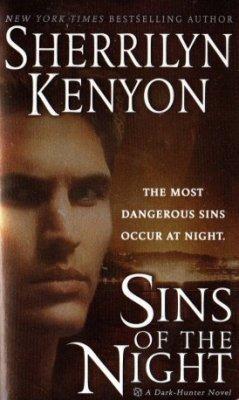 Sins Of The Night by Sherrilyn Kenyon Dark Hunter Paranormal Romance 0312934327