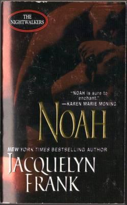 Noah by Jacquelyn Frank Nightwalkers Paranormal Romance Novel Book 0821780697