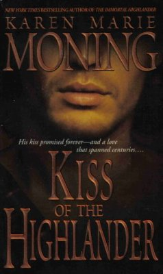 Kiss Of The Highlander by Karen Marie Moning Paranormal Romance Book 044023655X