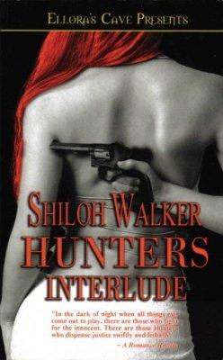 Hunters Interlude by Shiloh Walker Paranormal Romance Ellora's Cave Book 1419950665