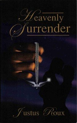 Heavenly Surrender by Justus Roux Paranormal Romance Fiction Book 0975408046