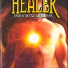 Healer Underground Guardians by Lisa Renee Jones Paranormal Romance Book 1419953516