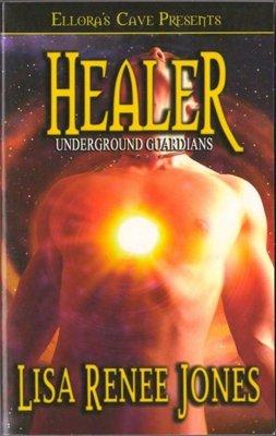 Healer Underground Guardians by Lisa Renee Jones Paranormal Romance Book 1419953516