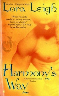 Harmony's Way by Lora Leigh Paranormal Romance Fiction Novel Book 0425213056