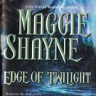 Edge Of Twilight by Maggie Shayne Paranormal Romance Fiction Novel Book 0778320227 
