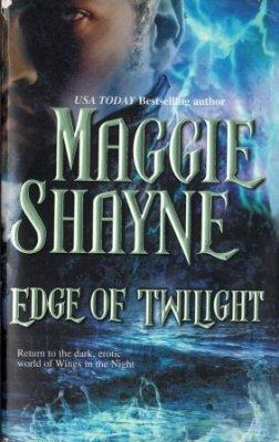 Edge Of Twilight by Maggie Shayne Paranormal Romance Fiction Novel Book 0778320227