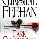 Dark Celebration by Christine Feehan A Carpathian Reunion Hardcover Book 0425211673