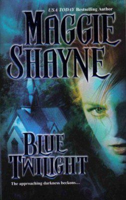 Blue Twilight by Maggie Shayne Undead Vampire Book Paranormal Romance 0778321509