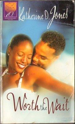 Worth The Wait by Katherine D. Jones Romance Fantasy Fiction Novel Book 1583144722