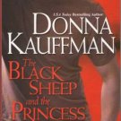 The Black Sheep And The Princess by Donna Kauffman Fantasy Fiction Book 0758217250