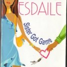 Sister Got Game by Leslie Esdaile Romance Book Fiction Fantasy Novel 0758208561