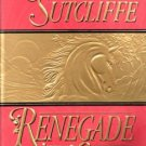 Renegade Love by Katherine Sutcliffe Romance Novel Fiction Fantasy Book 0515124532