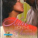 Nine Months With Thomas by Shirley Hailstock Kimani Romance Book Novel 0373861109