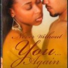 Never Without You Again by Francine Craft Kimani Romance Book Novel 0373860374