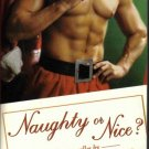Naughty or Nice? by Sherrilyn Kenyon Patricia Ryan Kathryn Smith Book 0312981023
