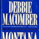 Montana by Debbie Macomber Fiction Romance Mira Book Novel Fantasy 1551664348