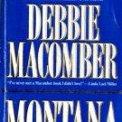 Montana by Debbie Macomber Fiction Romance Mira Book Novel Fantasy 1551664348