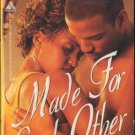 Made For Each Other by Niqui Stanhope Romance Book Novel Fantasy Fiction 158314014X