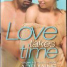 Love Takes Time by Adrianne Byrd Romance Book Novel Fiction Novel 037383117X