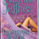 Let Sleeping Rogues Lie by Sabrina Jeffries Romance Fiction Book Novel 1416551514