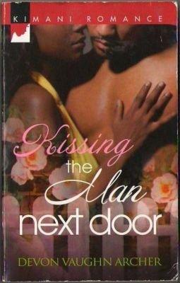 Kissing The Man Next Door by Devon Vaughn Archer Kimani Romance Book Novel 037386115X