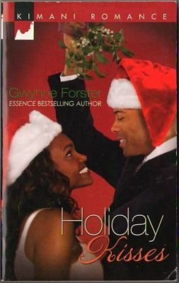 Holiday Kisses by Gwynne Forster Kimani Romance Book Fiction Novel 0373861362