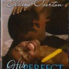 His Perfect Match by Elaine Overton Kimani Romance Novel Book Fiction 0373861435