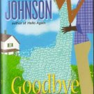 Goodbye Heartache by Doris Johnson Romance Book Fiction Nvoel 0758209002