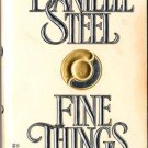 Fine Things by Danielle Steele Romance Novel Book Fiction Fantasy 0440200563