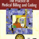 The Practice of Medical Billing And Coding Textbook Book 0131722557